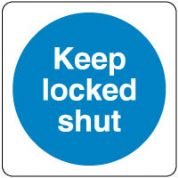 Mandatory Safety Sign - Keep Locked Shut 093